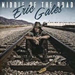 ERIC GALES – Middle Of The Road