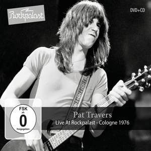 Album review: PAT TRAVERS – Live At Rockpalast – Cologne
