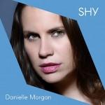 DANIELLE MORGAN - Shy