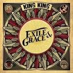 King King - Exile & Grace