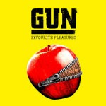 GUN Favourite Pleasures