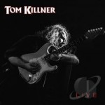 TOM KILLNER – Live CD
