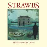 STRAWBS - The Ferryman