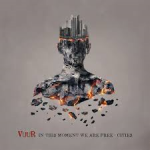 VUUR - In This Moment We Are Free Cities