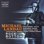 MICHAEL LANDAU – Rock Bottom