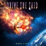 DRIVE, SHE SAID - Real Life