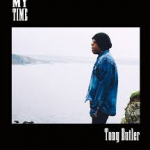 TONY BUTLER - My Time