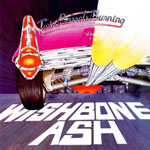 WISHBONE ASH - Two Barrels Burning
