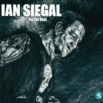 IAN SIEGAL – All The Rage