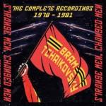 BRAM TCHAIKOVSKY – Strange Men, Changed Men (The Complete Recordings 1978-1981)