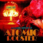 ATOMIC ROOSTER A Classic History Of