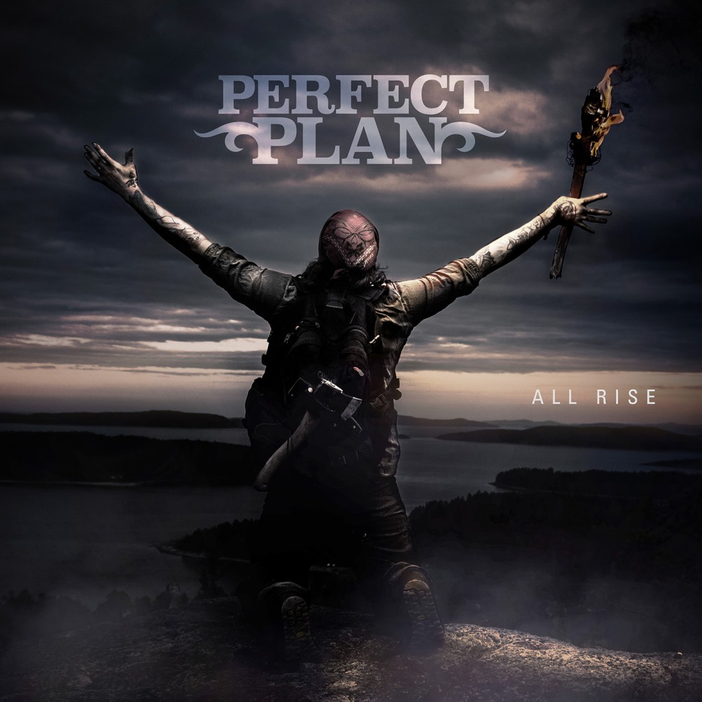 PERFECT PLAN- All Rise