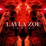 LAYLA ZOE – Gemini