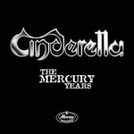 CINDERELLA - The Mercury Years