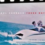 PAUL CARRACK - These Days
