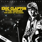Eric Clapton And The Yardbirds Featuring Sonny Boy Williams