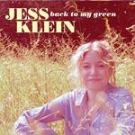 JESS KLEIN - Back To My Green