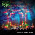 TODD RUNDGREN'S UTOPIA - Live At The Chicago Theatre (CD/DVD/Bluray)