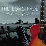 THE STEVE THOMPSON BAND - The Long Fade
