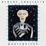 Albert Castiglia - Masterpeice