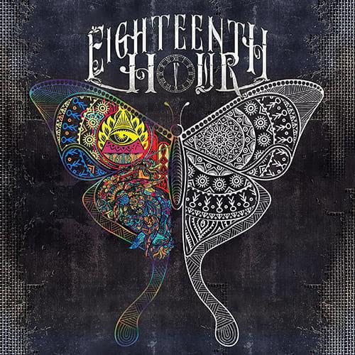 EIGHTEENTH HOUR - Eighteenth Hour