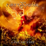 FIRST SIGNAL- Line of Fire