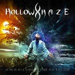 HOLLOW HAZE - Between Wild Landscapes And Deep Blue Sea