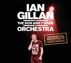 IAN GILLAN with the DON AIREY BAND - Contractual Obligaiton #2 Live In Warsaw