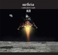 MICHAEL J BOLTON - Earthrise