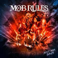 MOB RULES - Beast Over Europe