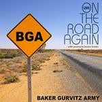 BAKER GURVITZ ARMY - On The Road Again
