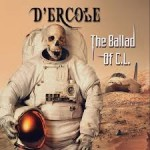 D'ERCOLE - The Ballad Of CL