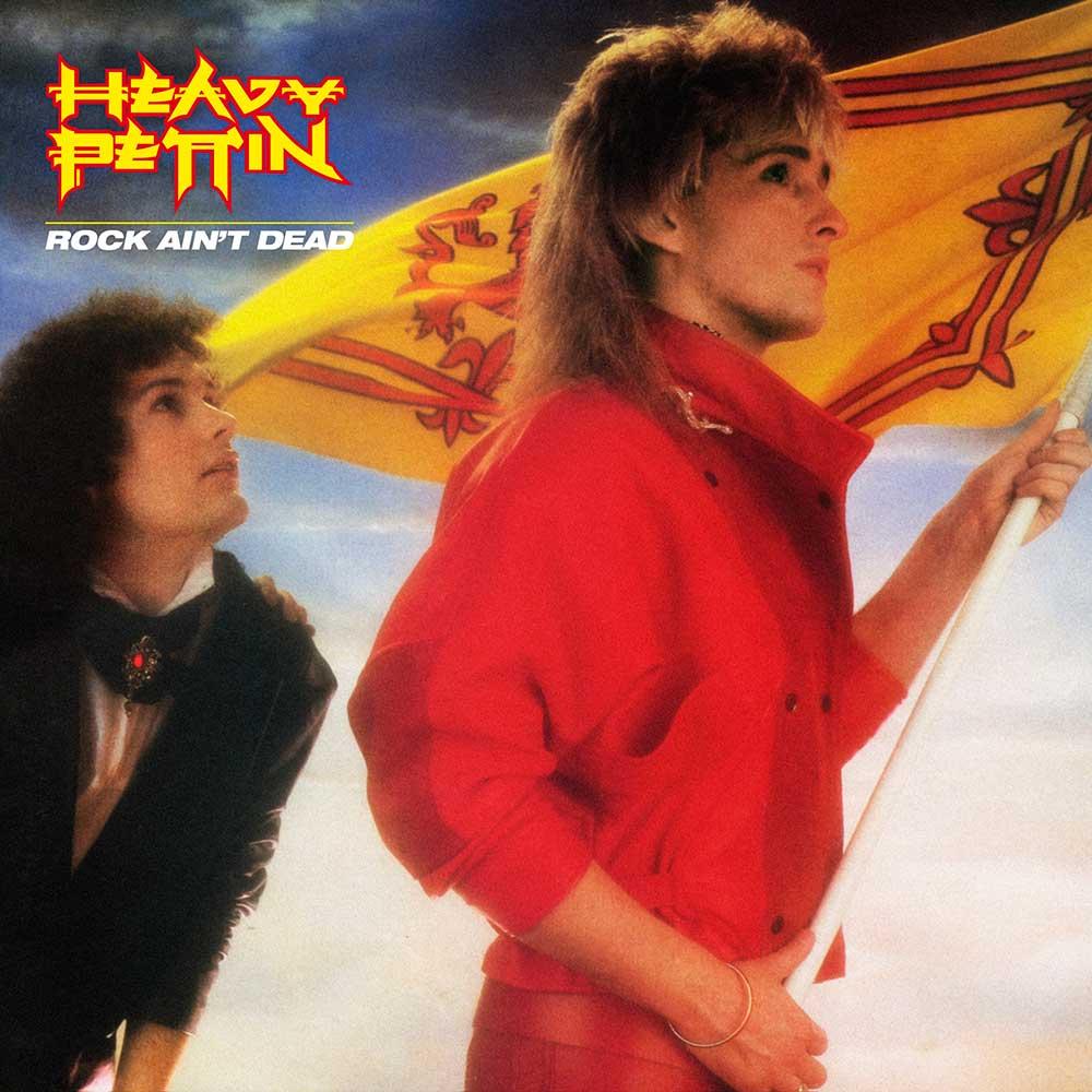 HEAVY PETTIN - Rock Aint Dead