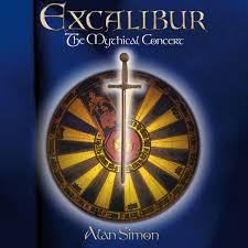 ALAN SIMON - Excalibur The Mythical Concert