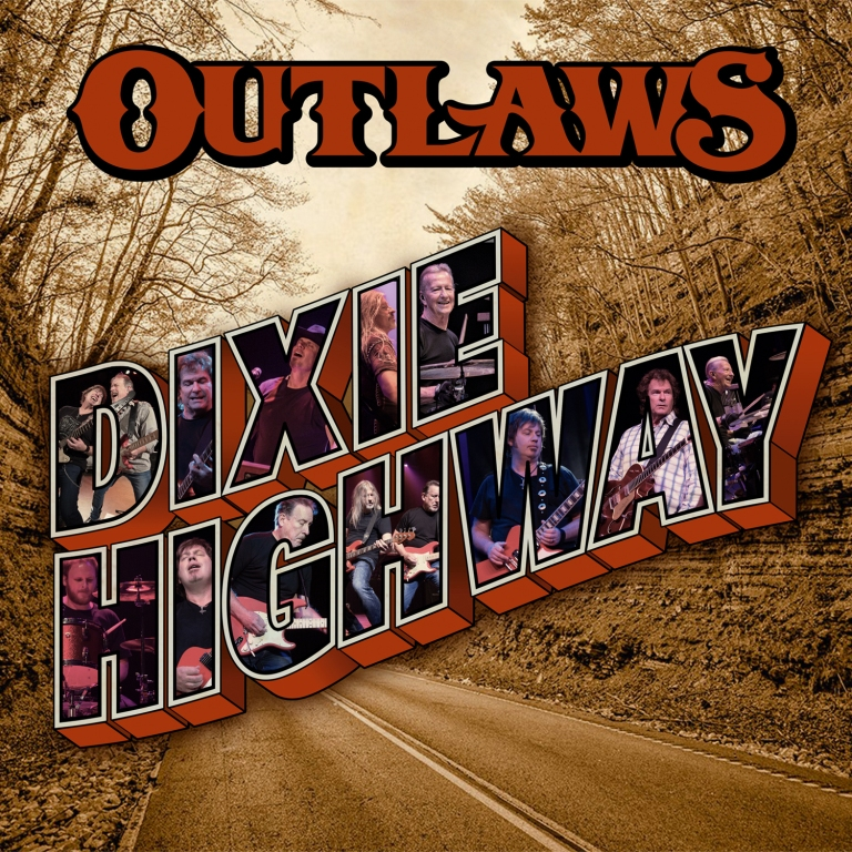 OUTLAWS- Dixie Highway