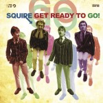SQUIRE - Get Ready To Go!