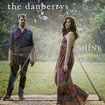 THE DANBERRYS - Shine