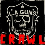 L.A. GUNS - Crawl