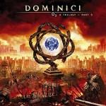 DOMINICI - O3 A Trilogy (Part 3)