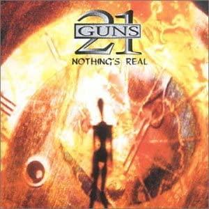 21 GUNS - Nothing's Real