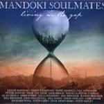 MANDOKI SOULMATES - Living In The Gap/Hungarian Pictures