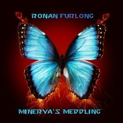 Ronan Furlong - Minerva's Meddling