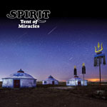 SPIRIT - Tent Of Miracles