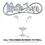 WHITE LION - All You Need Is Rock'n'Roll - The Complete Albums 1985-91