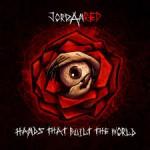 JORDAN RED - Hands That Built The World