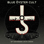 BLUE OYSTER CULT – 45th Anniversary Live In London
