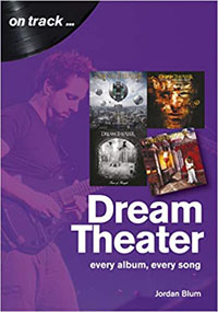 On track...DREAM THEATER (Every album, every song) - Jordan Blum