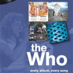 On track...THE WHO (Every album, every song) - Geoffrey Feakes