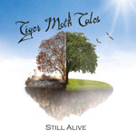 TIGER MOTH TALES - Still Alive (CD/DVD)