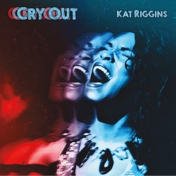 Kat Riggins - Cry Out
